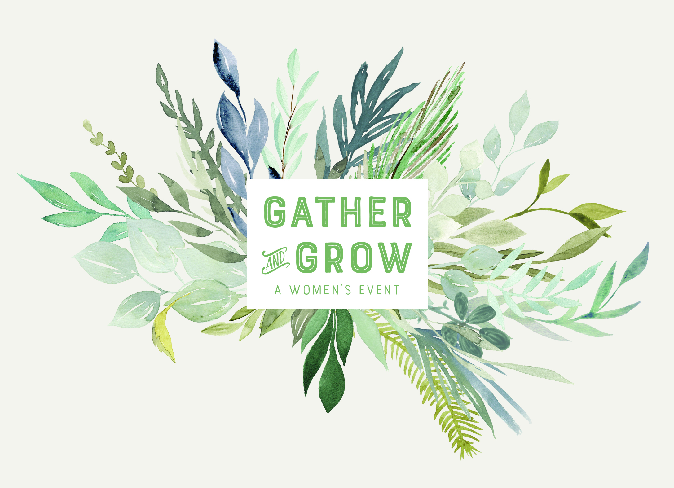 Women's Event: Gather & Grow